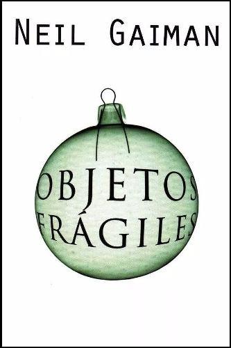 Relatos cortos en Objetos frágiles