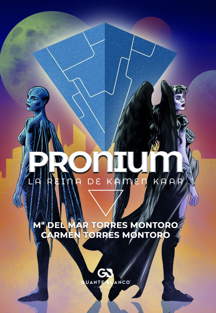Reseña sobre Pronium: La reina de Kamen Kaar