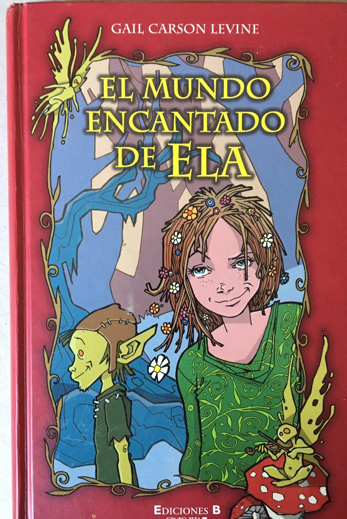 Reseña literaria de El mundo encantado de Ela