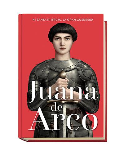 Colección Poderosas: Juana de Arco