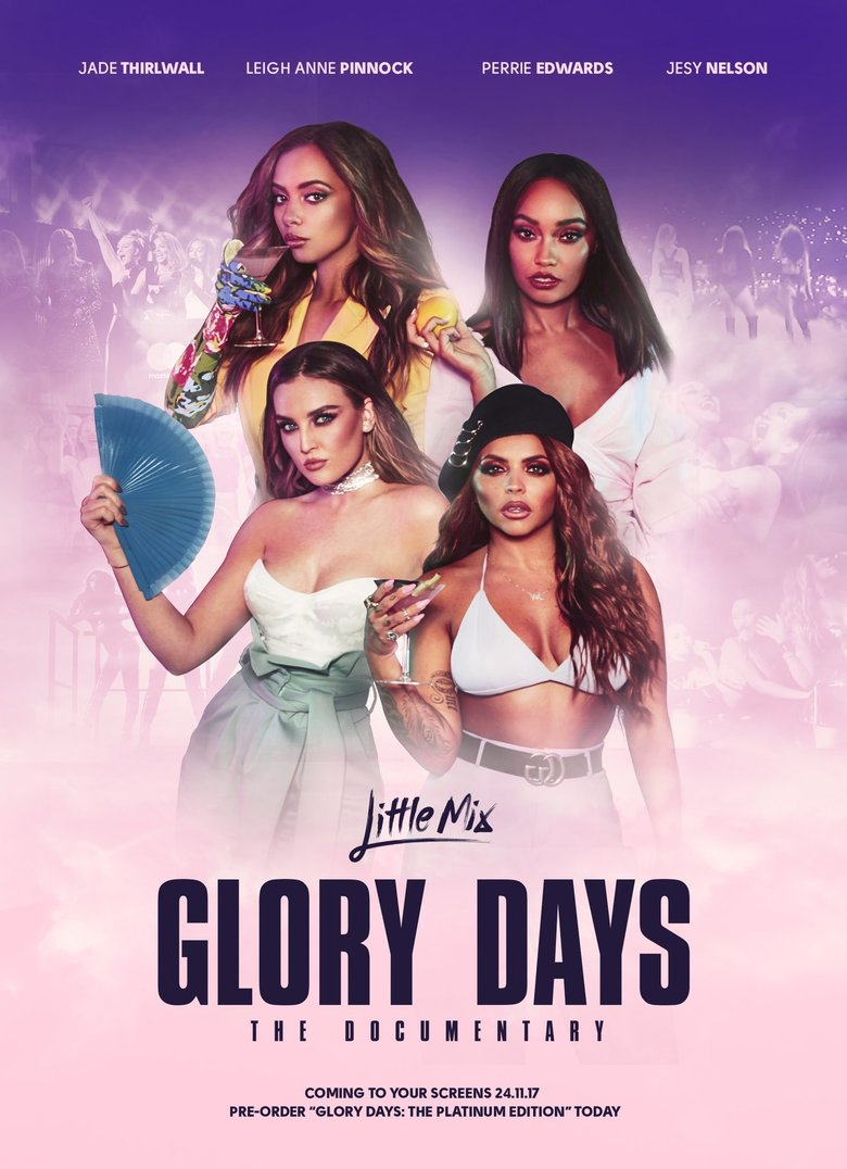 Documental Little Mix: Glory Days