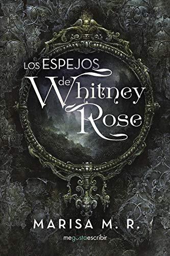 Libro Los espejos de Whitney Rose