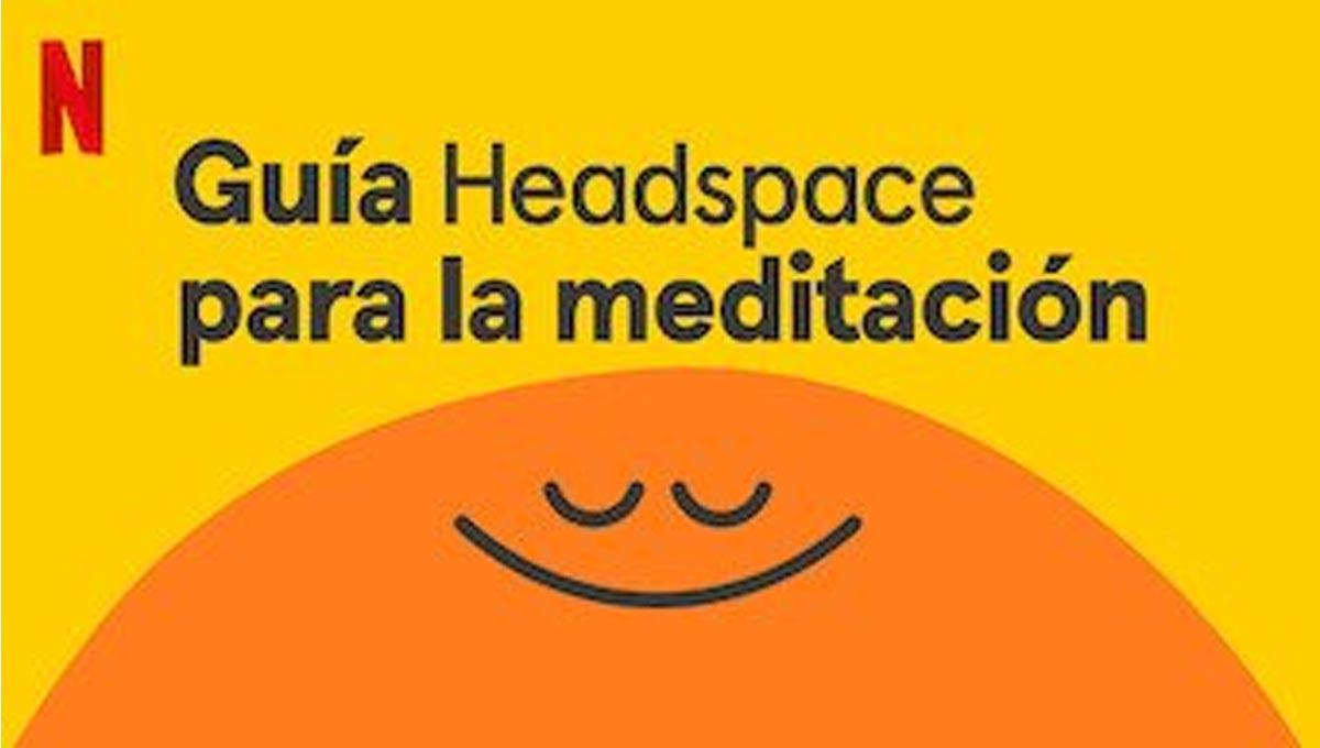 Guía Headspace para la meditación