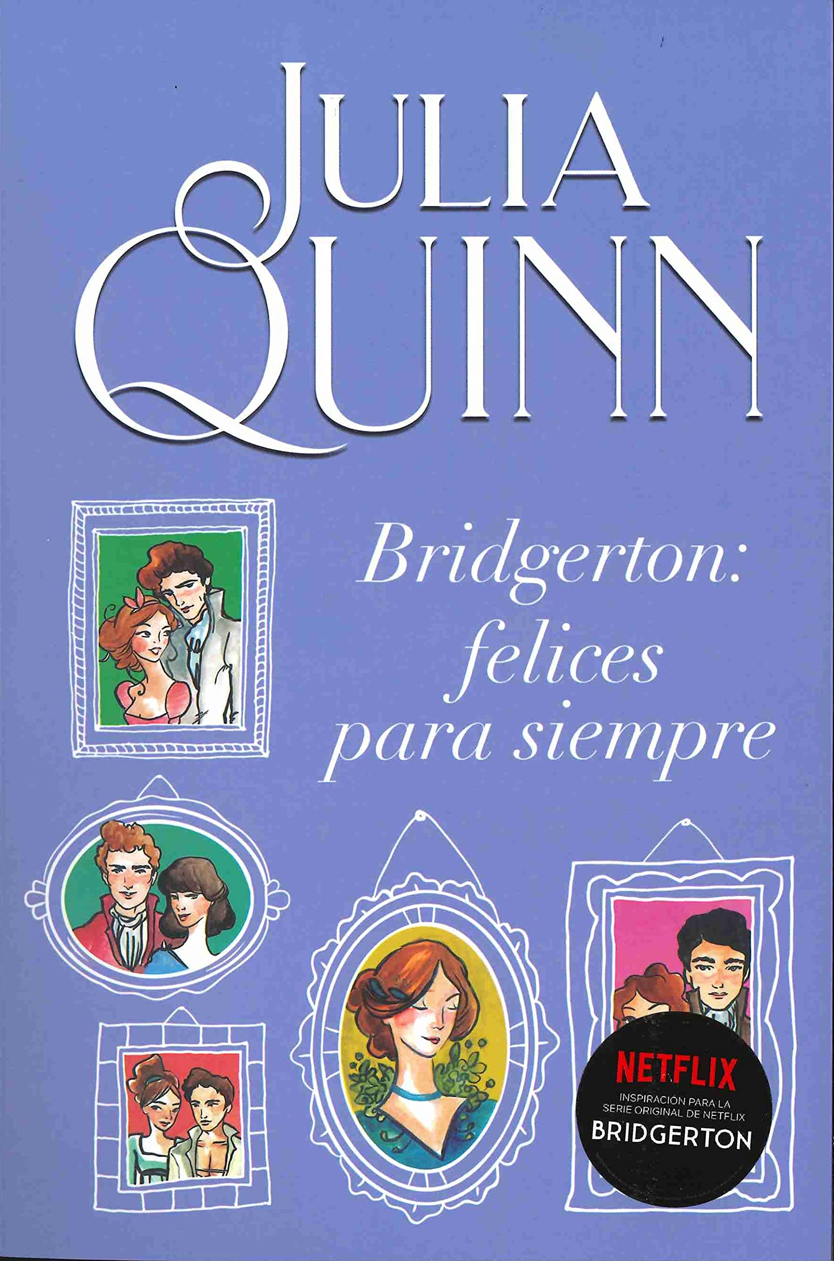 Libro Bridgerton: Felices para siempre